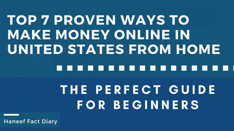 Top 7 Proven Ways to Make Money Online in united states from Home