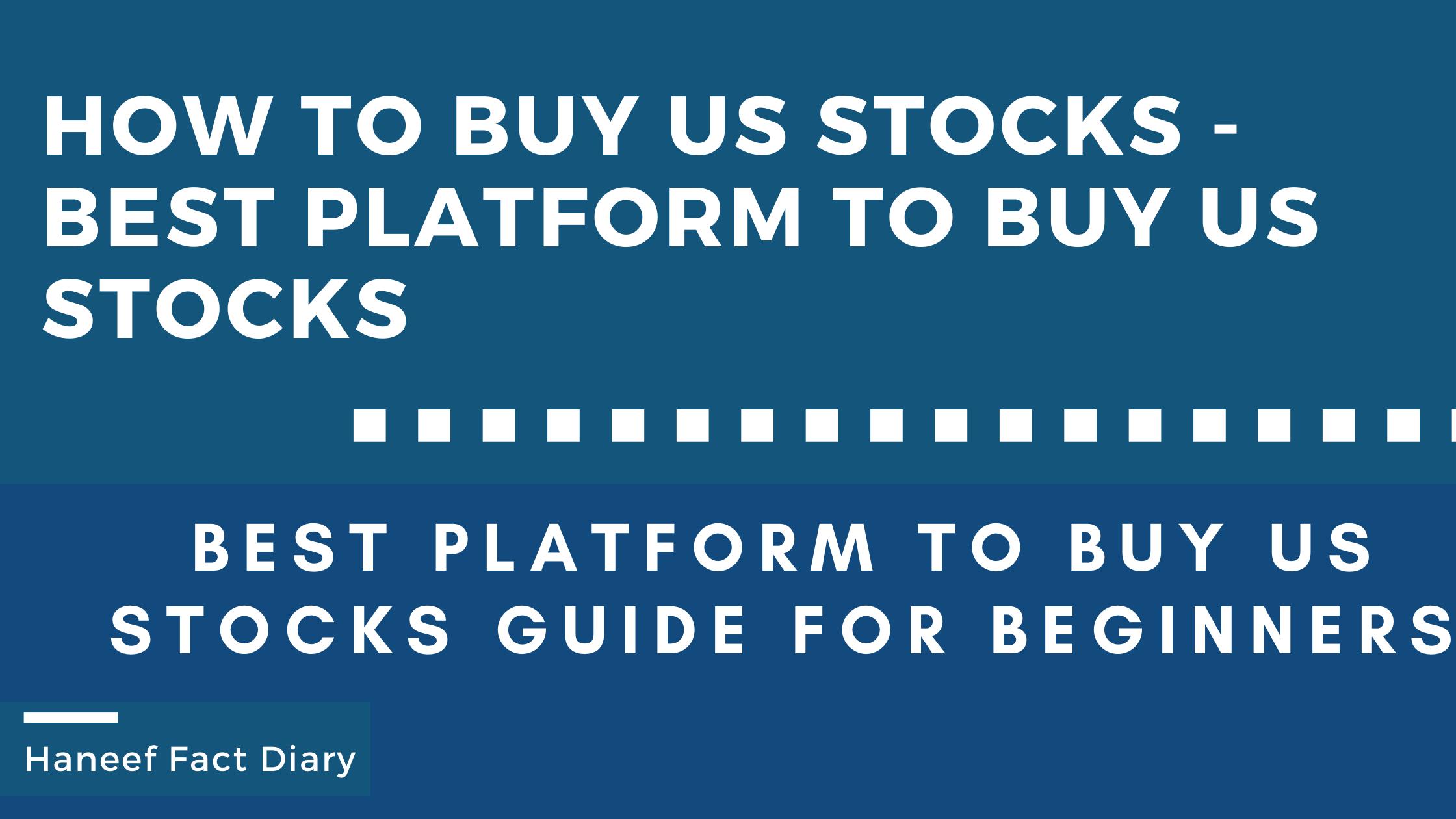 How to Buy us stocks - Best Platform to buy us stocks