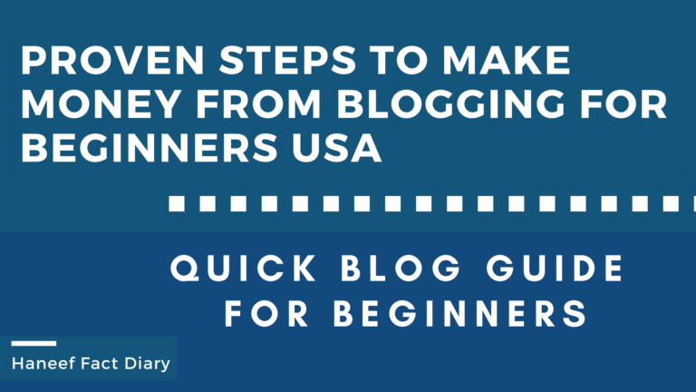 Proven steps to Make Money from Blogging for beginners usa